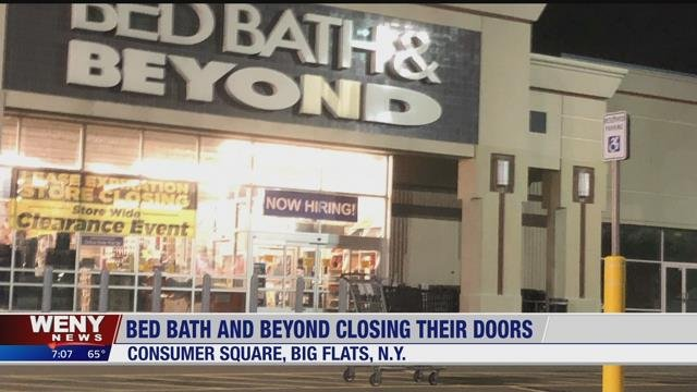 Weny News Bed Bath Beyond In Big Flats Is Closing